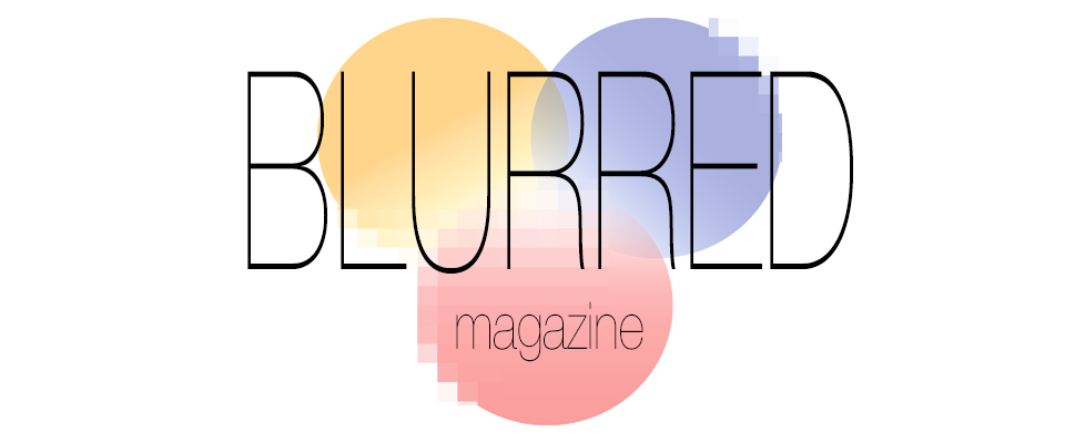 Blurred Magazine